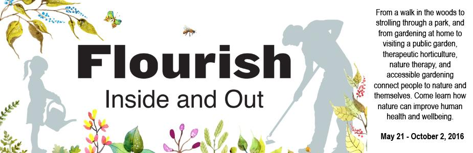 Flourish Inside and Out exhibit